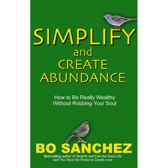 Simplify and Create Abundance (How to Be Really Wealthy Without Robbing Your Soul) by Bo Sanchez Price Philippines