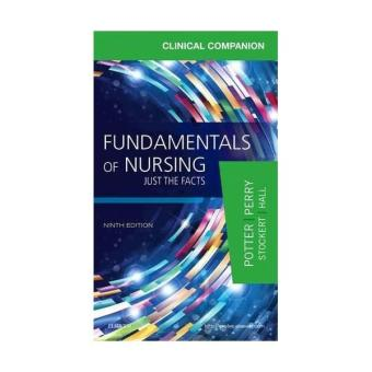 Harga Clinical Companion For Fundamentals Of Nursing Just The Facts 9E