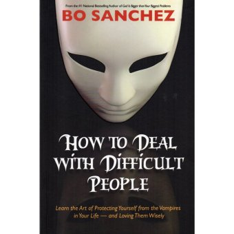 How to Deal With Difficult People by Bo Sanchez Price Philippines