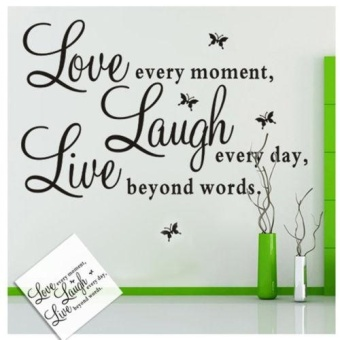 Fashion Style Love Every Moment Laugh Live Wall Sticker DecalsMural Home Decor - intl Price Philippines