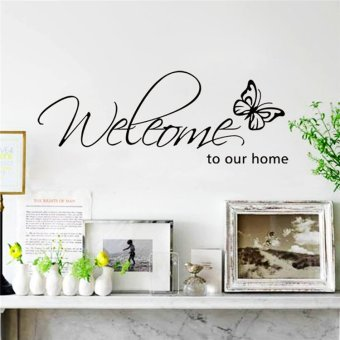 Butterfly welcome to our home vinyl wall art living room quotes wall decals home decoration stickers Price Philippines