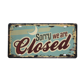 Sorry We Are Closed Metal Tin Sign (Plate Style)