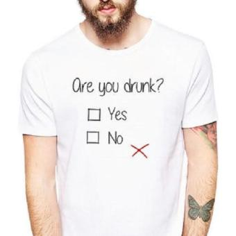 Are You Drunk T-Shirt (White) Price Philippines